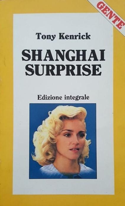 "Re-edición ""Shanghai Surprise"""